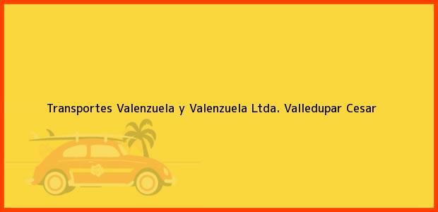 Teléfono, Dirección y otros datos de contacto para Transportes Valenzuela y Valenzuela Ltda., Valledupar, Cesar, Colombia