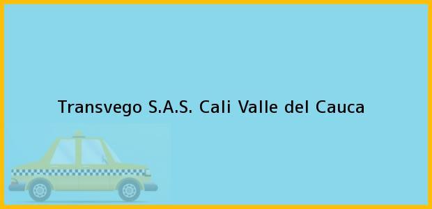 Teléfono, Dirección y otros datos de contacto para Transvego S.A.S., Cali, Valle del Cauca, Colombia