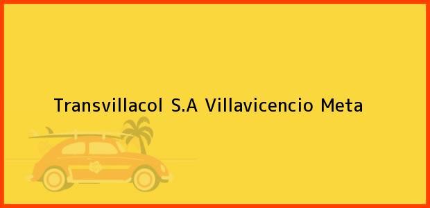 Teléfono, Dirección y otros datos de contacto para Transvillacol S.A, Villavicencio, Meta, Colombia