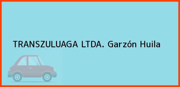 Teléfono, Dirección y otros datos de contacto para TRANSZULUAGA LTDA., Garzón, Huila, Colombia