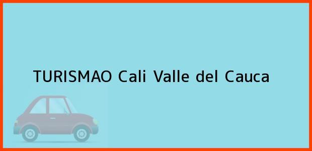Teléfono, Dirección y otros datos de contacto para TURISMAO, Cali, Valle del Cauca, Colombia