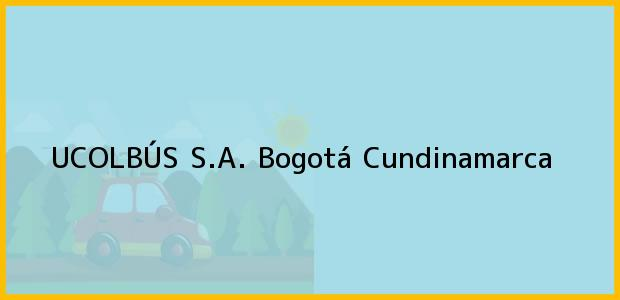 Teléfono, Dirección y otros datos de contacto para UCOLBÚS S.A., Bogotá, Cundinamarca, Colombia
