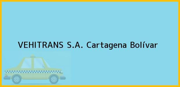 Teléfono, Dirección y otros datos de contacto para VEHITRANS S.A., Cartagena, Bolívar, Colombia