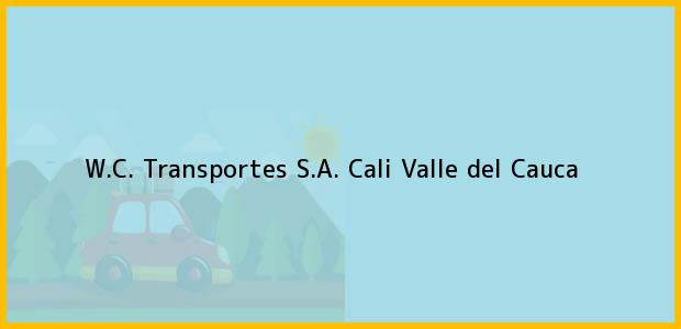 Teléfono, Dirección y otros datos de contacto para W.C. Transportes S.A., Cali, Valle del Cauca, Colombia