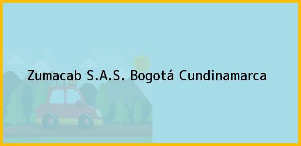 Teléfono, Dirección y otros datos de contacto para Zumacab S.A.S., Bogotá, Cundinamarca, Colombia