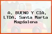 A. Bueno Y Cia. Ltda. Santa Marta Magdalena