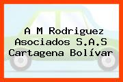 A M Rodriguez Asociados S.A.S Cartagena Bolívar
