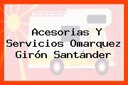 Acesorias Y Servicios Omarquez Girón Santander