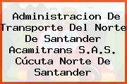 Administracion De Transporte Del Norte De Santander Acamitrans S.A.S. Cúcuta Norte De Santander