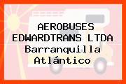 AEROBUSES EDWARDTRANS LTDA Barranquilla Atlántico