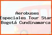Aerobuses Especiales Tour Star Bogotá Cundinamarca