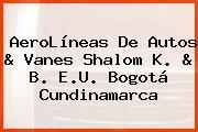 AeroLíneas De Autos & Vanes Shalom K. & B. E.U. Bogotá Cundinamarca