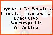 Agencia De Servicio Especial Transporte Ejecutivo Barranquilla Atlántico