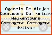 Agencia De Viajes Operadora De Turismo Waykentours Cartagena Cartagena Bolívar