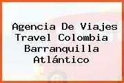 Agencia De Viajes Travel Colombia Barranquilla Atlántico