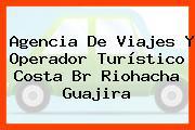 Agencia De Viajes Y Operador Turístico Costa Br Riohacha Guajira