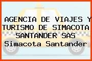 AGENCIA DE VIAJES Y TURISMO DE SIMACOTA SANTANDER SAS Simacota Santander