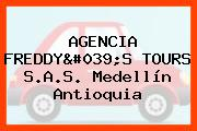 AGENCIA FREDDY'S TOURS S.A.S. Medellín Antioquia