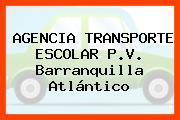 AGENCIA TRANSPORTE ESCOLAR P.V. Barranquilla Atlántico