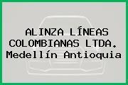 ALINZA LÍNEAS COLOMBIANAS LTDA. Medellín Antioquia