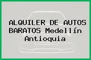 ALQUILER DE AUTOS BARATOS Medellín Antioquia