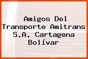 Amigos Del Transporte Amitrans S.A. Cartagena Bolívar