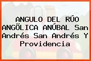 ANGULO DEL RÚO ANGÕLICA ANÚBAL San Andrés San Andrés Y Providencia