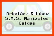 Arbeláez & López S.A.S. Manizales Caldas