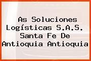 As Soluciones Logísticas S.A.S. Santa Fe De Antioquia Antioquia