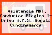 Asistencia M&T. Conductor Elegido Mr Drive S.A.S. Bogotá Cundinamarca