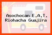 Asochocan E.A.T. Riohacha Guajira
