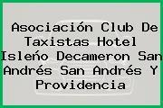 Asociación Club De Taxistas Hotel Isleño Decameron San Andrés San Andrés Y Providencia