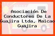 Asociación De Conductores De La Guajira Ltda. Maicao Guajira