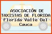 ASOCIACIÓN DE TAXISTAS DE FLORIDA Florida Valle Del Cauca