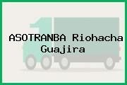 Asotranba Riohacha Guajira