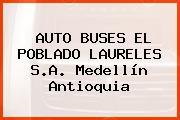 AUTO BUSES EL POBLADO LAURELES S.A. Medellín Antioquia