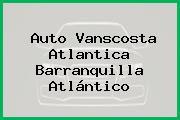 Auto Vanscosta Atlantica Barranquilla Atlántico