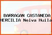 BARRAGAN CASTANEDA HERCILIA Neiva Huila
