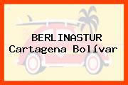 BERLINASTUR Cartagena Bolívar