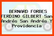 BERNARD FORBES FERDINO GILBERT San Andrés San Andrés Y Providencia