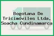 Bogotana De Tricimóviles Ltda. Soacha Cundinamarca
