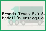 Brands Trade S.A.S. Medellín Antioquia