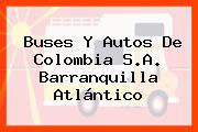 Buses Y Autos De Colombia S.A. Barranquilla Atlántico