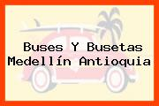 Buses Y Busetas Medellín Antioquia