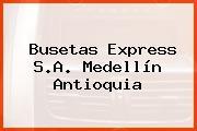 Busetas Express S.A. Medellín Antioquia