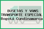 BUSETAS Y VANS TRANSPORTE ESPECIAL Bogotá Cundinamarca