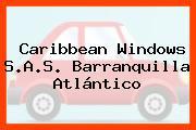 Caribbean Windows S.A.S. Barranquilla Atlántico