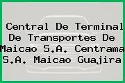 Central De Terminal De Transportes De Maicao S.A. Centrama S.A. Maicao Guajira