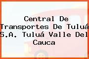 Central De Transportes De Tuluá S.A. Tuluá Valle Del Cauca