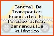 Central De Transportes Especiales El Paraíso S.A.S. Barranquilla Atlántico